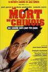 Mort du chinois, La (1998)
