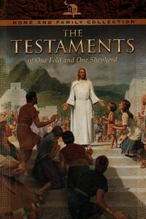 The Testaments: Of One Fold and One Shepherd