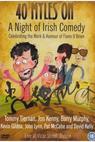 40 Myles On: A Night of Irish Comedy