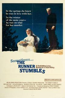 The Runner Stumbles  - The Runner Stumbles