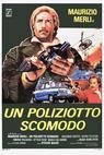 Poliziotto scomodo, Un