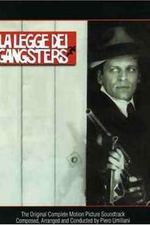 Legge dei gangsters, La