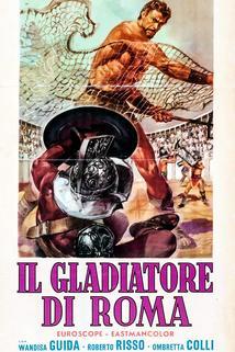 Gladiatore di Roma, Il