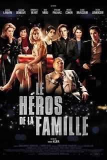 Héros de la famille, Le