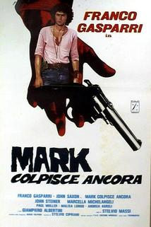 Mark colpisce ancora  - Mark colpisce ancora
