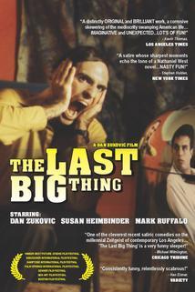 Last Big Thing, The