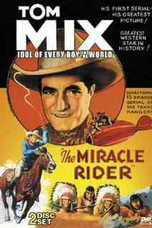 The Miracle Rider  - The Miracle Rider