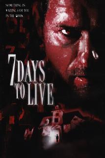 7 dní života