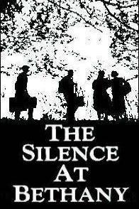 The Silence at Bethany