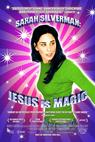 Sarah Silverman: Jesus Is Magic