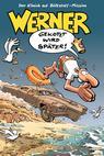 Werner - Gekotzt wird später! (2003)