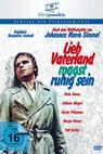 Lieb Vaterland magst ruhig sein (1976)