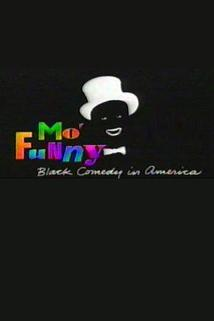 Mo' Funny: Black Comedy in America
