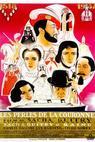 Perles de la couronne, Les (1937)