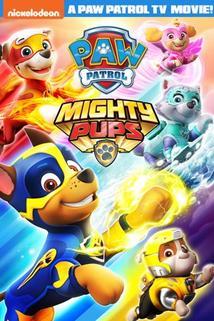 Tlapková patrola - Tlapková patrola  - Paw Patrol: Mighty Pups