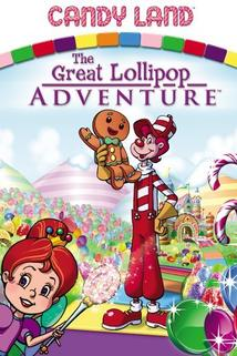 Candyland: Great Lollipop Adventure