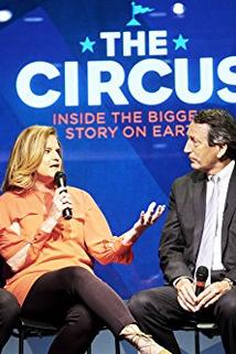 The Circus: Inside the Greatest Political Show on Earth () - Looking Back and Moving On  - Looking Back and Moving On