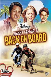 Johnny Kapahala: Znovu na Prkně  - Johnny Kapahala: Back on Board