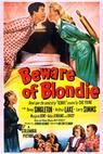 Beware of Blondie