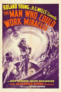 The Man Who Could Work Miracles  - The Man Who Could Work Miracles