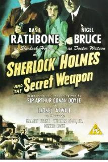 Tajná zbraň  - Sherlock Holmes and the Secret Weapon