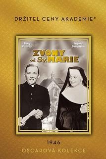 Zvony od svaté Marie  - Bells of St. Mary's, The