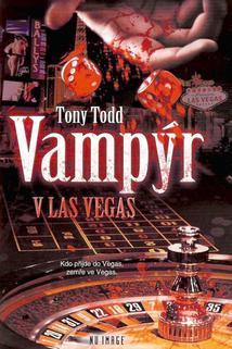 Vampýr v Las Vegas