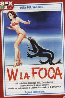 W la Foca!