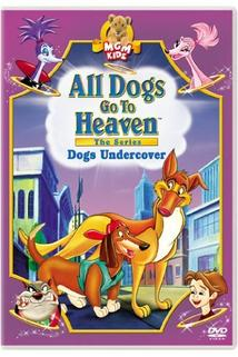 All Dogs Go to Heaven: The Series  - All Dogs Go to Heaven: The Series