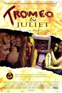 Tromeo and Juliet  - Tromeo and Juliet