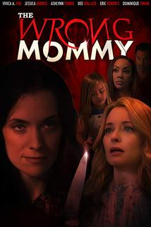 Wrong Mommy, The