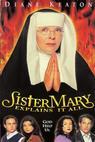 Sestra Mary to všechno vysvětlí