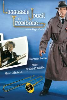 Assassin jouait du trombone, L'  - Assassin jouait du trombone, L'