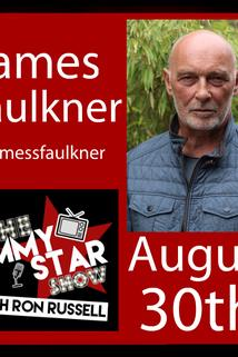 The Jimmy Star Show with Ron Russell - James S. Faulkner  - James S. Faulkner