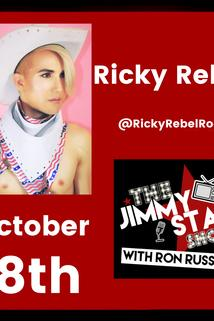 The Jimmy Star Show with Ron Russell - Ricky Rebel  - Ricky Rebel