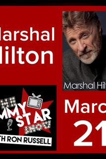 The Jimmy Star Show with Ron Russell - Marshal Hilton  - Marshal Hilton