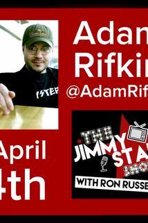 The Jimmy Star Show with Ron Russell - Adam Rifkin  - Adam Rifkin