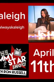 The Jimmy Star Show with Ron Russell - Kaleigh Krause  - Kaleigh Krause