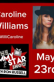 The Jimmy Star Show with Ron Russell - Caroline Williams  - Caroline Williams