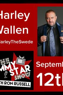 The Jimmy Star Show with Ron Russell - Harley Wallen/Kadrolsha Ona Carole  - Harley Wallen/Kadrolsha Ona Carole
