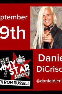 The Jimmy Star Show with Ron Russell - Daniel DiCriscio  - Daniel DiCriscio