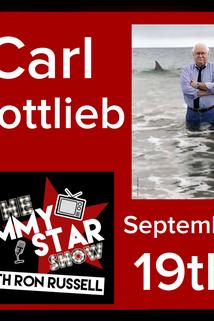 The Jimmy Star Show with Ron Russell - Carl Gottlieb  - Carl Gottlieb