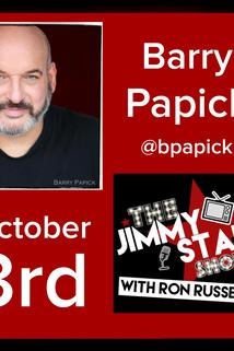 The Jimmy Star Show with Ron Russell - Barry Papick  - Barry Papick