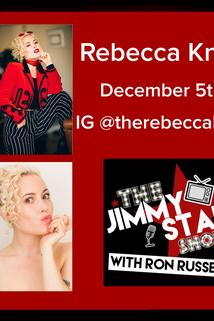 The Jimmy Star Show with Ron Russell - Rebecca Knox  - Rebecca Knox