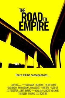 The Road to Empire  - The Road to Empire