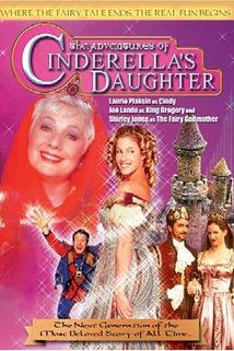 The Adventures of Cinderella's Daughter  - The Adventures of Cinderella's Daughter