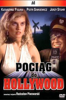 Pociag do Hollywood