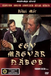 Uherský magnát  - Magyar nábob, Egy