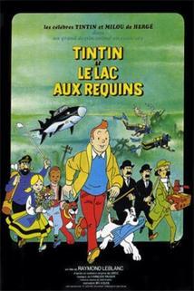 Tintin a jezero žraloků