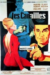 Canailles, Les